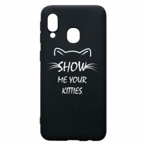 Samsung A40 Case Show me your kitties