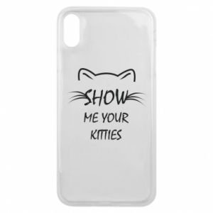 iPhone Xs Max Case Show me your kitties