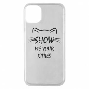 iPhone 11 Pro Case Show me your kitties