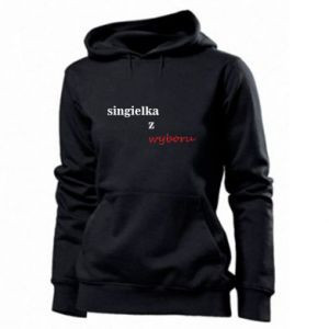 Women's hoodies Single by choice - PrintSalon