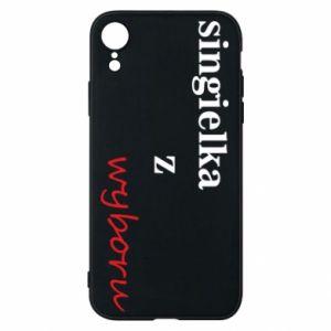 Phone case for iPhone XR Single by choice - PrintSalon
