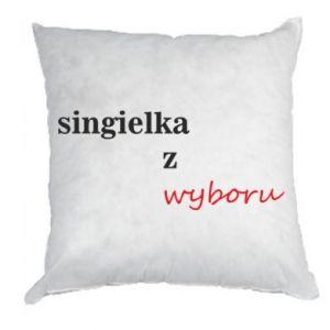 Pillow Single by choice - PrintSalon