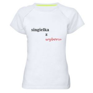 Women's sports t-shirt Single by choice - PrintSalon