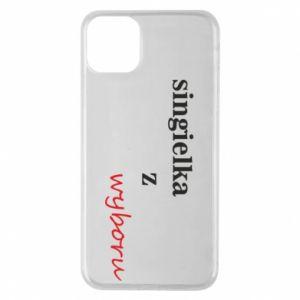 Etui na iPhone 11 Pro Max Singielka z wyboru
