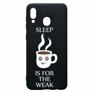 Etui na Samsung A20 Sleep is for the weak