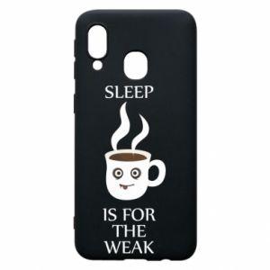Etui na Samsung A40 Sleep is for the weak