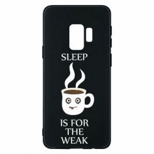 Etui na Samsung S9 Sleep is for the weak