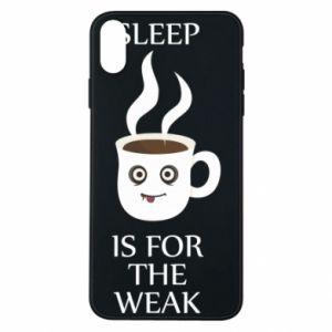Etui na iPhone Xs Max Sleep is for the weak