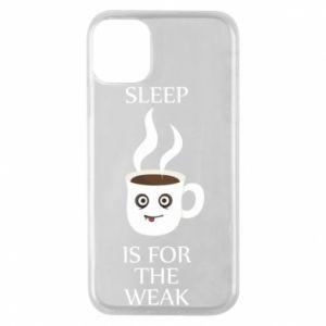 Etui na iPhone 11 Pro Sleep is for the weak