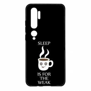 Xiaomi Mi Note 10 Case Sleep is for the weak