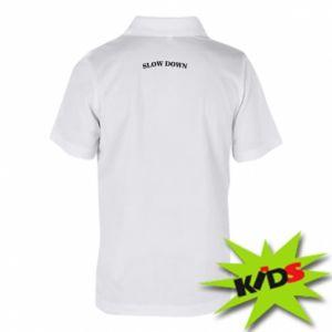 Koszulka polo dziecięca Slow down