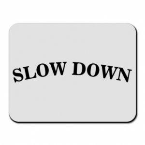 Podkładka pod mysz Slow down