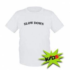 Koszulka dziecięca Slow down