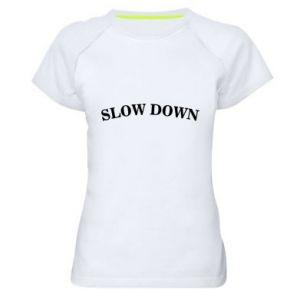 Koszulka sportowa damska Slow down