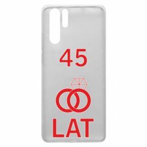 Etui na Huawei P30 Pro Ślub 45 lat