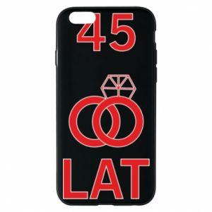 Phone case for iPhone 6/6S Wedding 45 years - PrintSalon