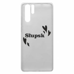 Huawei P30 Pro Case I love Slupsk!
