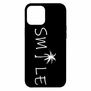 Etui na iPhone 12 Pro Max Smile inscription