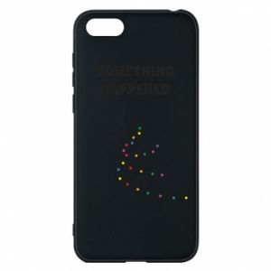 Phone case for Huawei Y5 2018 Something happened