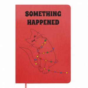 Notepad Something happened