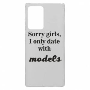 Etui na Samsung Note 20 Ultra Sorry girls i only date with models