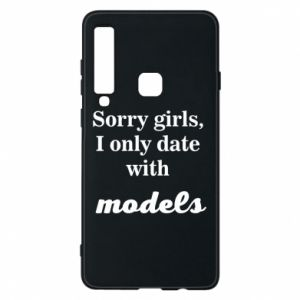 Etui na Samsung A9 2018 Sorry girls i only date with models