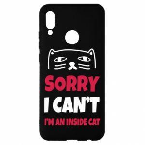 Etui na Huawei P Smart 2019 Sorry, i can't i'm an inside cat