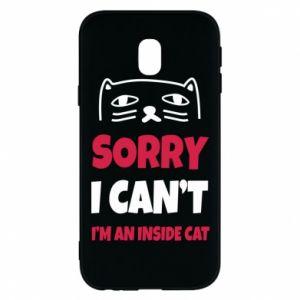 Etui na Samsung J3 2017 Sorry, i can't i'm an inside cat