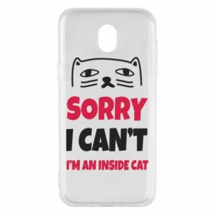 Etui na Samsung J5 2017 Sorry, i can't i'm an inside cat