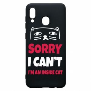 Etui na Samsung A20 Sorry, i can't i'm an inside cat