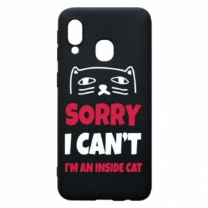 Etui na Samsung A40 Sorry, i can't i'm an inside cat