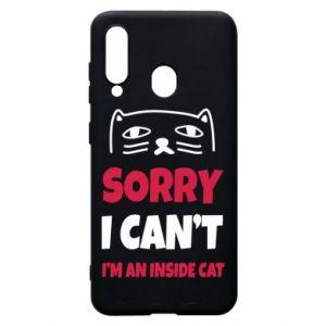 Etui na Samsung A60 Sorry, i can't i'm an inside cat