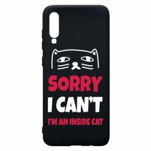 Etui na Samsung A70 Sorry, i can't i'm an inside cat