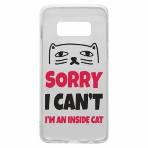 Etui na Samsung S10e Sorry, i can't i'm an inside cat