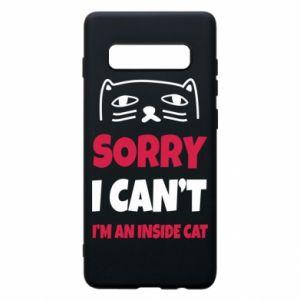 Etui na Samsung S10+ Sorry, i can't i'm an inside cat