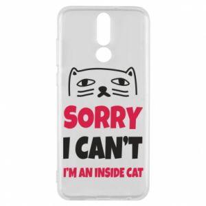 Etui na Huawei Mate 10 Lite Sorry, i can't i'm an inside cat
