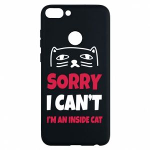 Etui na Huawei P Smart Sorry, i can't i'm an inside cat