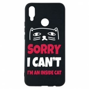 Etui na Huawei P Smart Plus Sorry, i can't i'm an inside cat