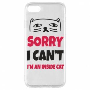 Etui na iPhone 7 Sorry, i can't i'm an inside cat