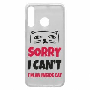 Etui na Huawei P30 Lite Sorry, i can't i'm an inside cat