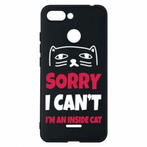 Etui na Xiaomi Redmi 6 Sorry, i can't i'm an inside cat