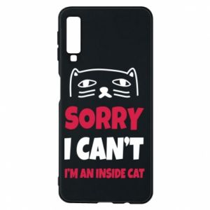 Etui na Samsung A7 2018 Sorry, i can't i'm an inside cat