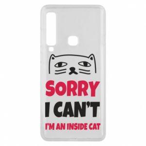 Etui na Samsung A9 2018 Sorry, i can't i'm an inside cat
