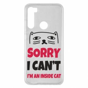 Etui na Xiaomi Redmi Note 8 Sorry, i can't i'm an inside cat