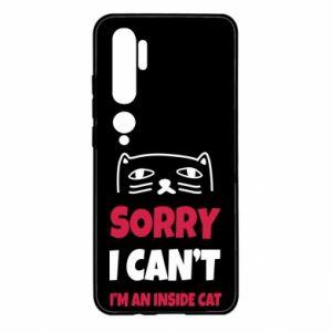 Etui na Xiaomi Mi Note 10 Sorry, i can't i'm an inside cat