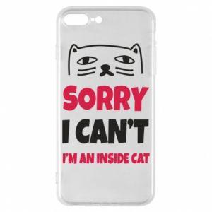 Etui na iPhone 8 Plus Sorry, i can't i'm an inside cat