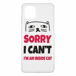 Etui na Samsung Note 10 Lite Sorry, i can't i'm an inside cat