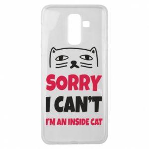 Etui na Samsung J8 2018 Sorry, i can't i'm an inside cat