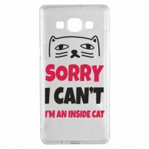 Etui na Samsung A5 2015 Sorry, i can't i'm an inside cat