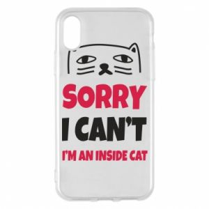 Etui na iPhone X/Xs Sorry, i can't i'm an inside cat